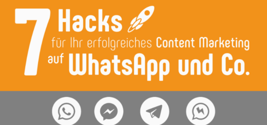 7 Hacks für Content Marketing auf WhatsApp und Co.