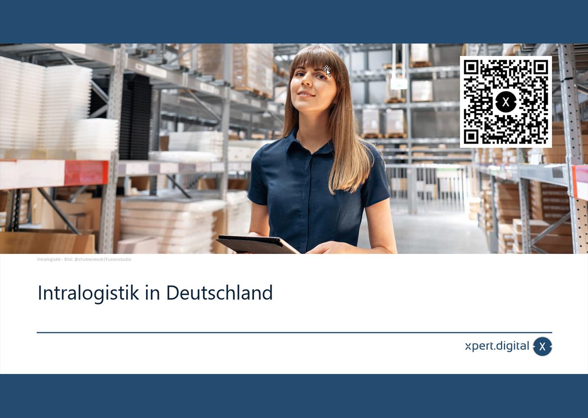 Intralogistik in Deutschland – Bild: xpert.digital